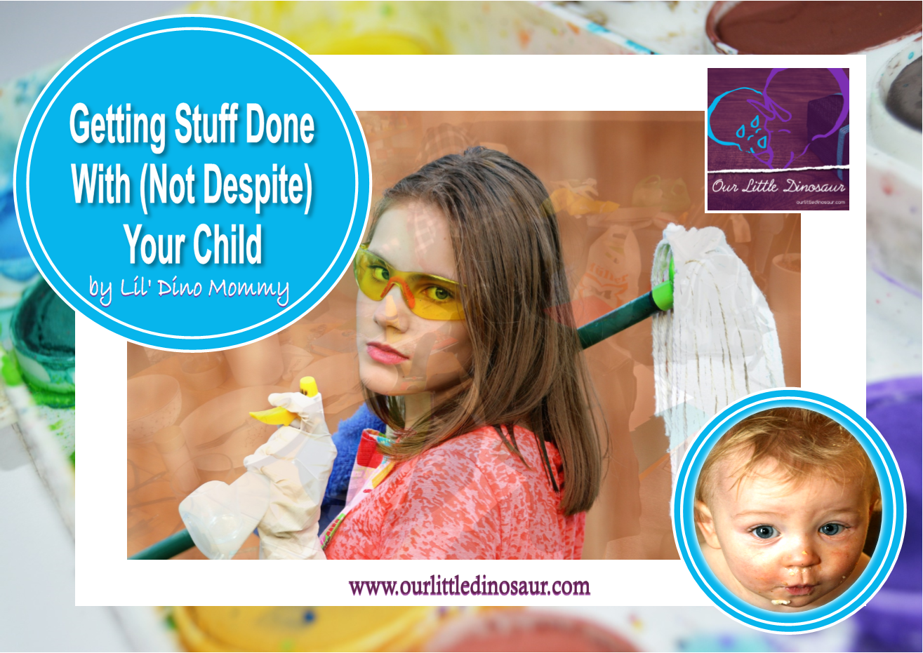Getting Stuff Done With (Not Despite) Your Child