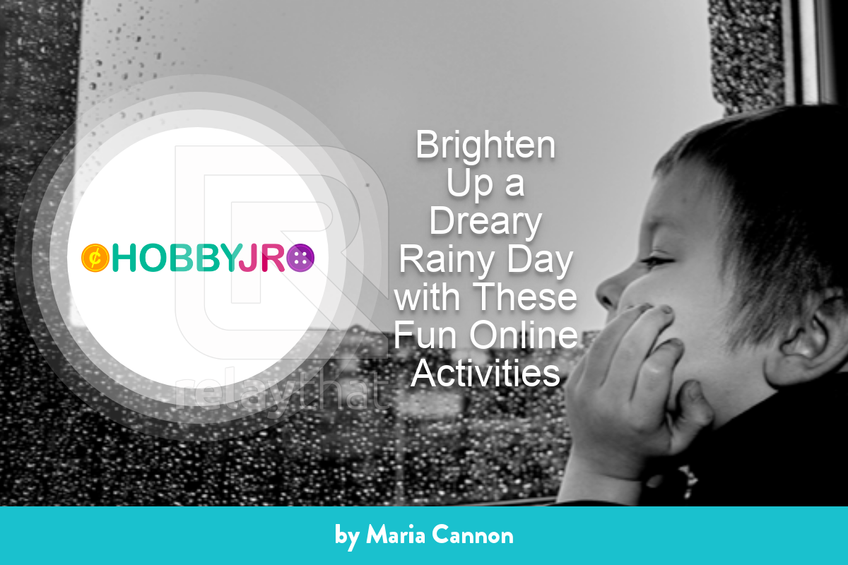 Brighten Up a Dreary Rainy Day with These Fun Online Activities